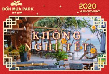 Bốn Mùa Park (Four Seasons Nha Trang) phục vụ KHÔNG NGHỈ TẾT Canh Tý 2020